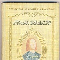 Libros antiguos: JUANA DE ARCO. LUYS SANTA MARINA.. Lote 39769008