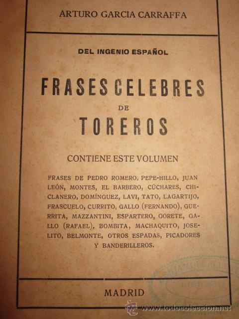 Libros antiguos: FRASES CELEBRES DE TOREROS DEL INGENIO ESPAÑOL TAUROMAQUIA ARTURO GARCIA CARRAFFA - Foto 2 - 195028001