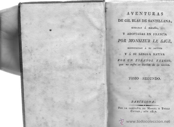 Libros antiguos: AVENTURAS DE GIL BLAS DE SANTILLANA - Foto 3 - 40175103