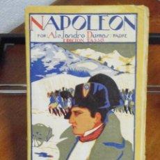 Libros antiguos: ALEJANDRO DUMAS (PADRE). NAPOLEÓN. 1906. Lote 100200798