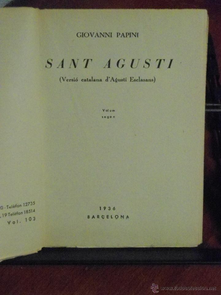 Libros antiguos: GIOVANNI PAPINI. SANT AGUSTÍ. 1936 - Foto 2 - 40341353