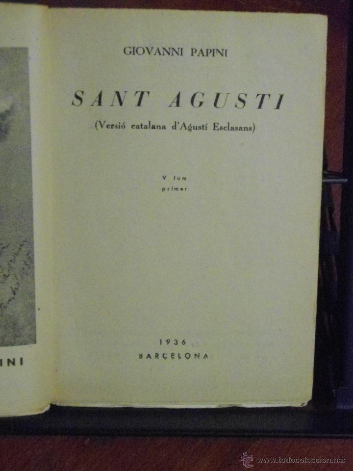 Libros antiguos: GIOVANNI PAPINI. SANT AGUSTÍ. 1936 - Foto 3 - 40341353