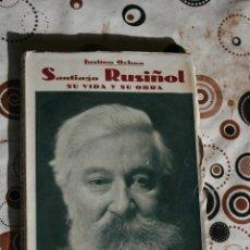 Libros antiguos: SANTIAGO RUSIÑOL DE JUSTINO OCHOA. Lote 40429641