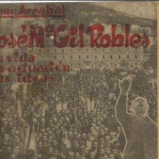 Libros antiguos: JOSÉ MARÍA GIL ROBLES. JUAN ARRABAL. 2ª ED. SENÉN MARTÍN DÍAZ. ÁVILA. 1935. Lote 40694910