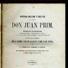 Libros antiguos: LIBRO, 2 TOMOS, HISTORIA MILITAR Y POLITICA D. JUAN PRIM , 1860 , GRABADOS, ORIGINAL. Lote 41073438