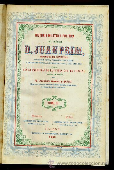 Libros antiguos: LIBRO, 2 TOMOS, HISTORIA MILITAR Y POLITICA D. JUAN PRIM , 1860 , GRABADOS, ORIGINAL - Foto 8 - 41073438