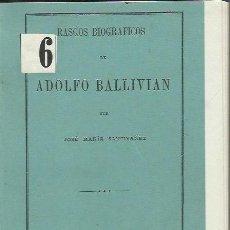 Libros antiguos: RASGOS BIOGRÁFICOS DE ADOLFO BALLIVIAN, JOSE MARÍA SANTIVAÑEZ, SANTIAGO, IMP DE LA REPÚBLICA 1878. Lote 42408767