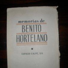 Libros antiguos: MEMORIAS DE BENITO HORTELANO --- MADRID, ESPASA-CALPE, 1936. . Lote 42436905