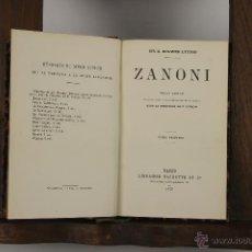 Libros antiguos: D-341. ZANONI. BULWER LITTON. EDIT. HACHETTE. 1872. 2 VOL.. Lote 42662949