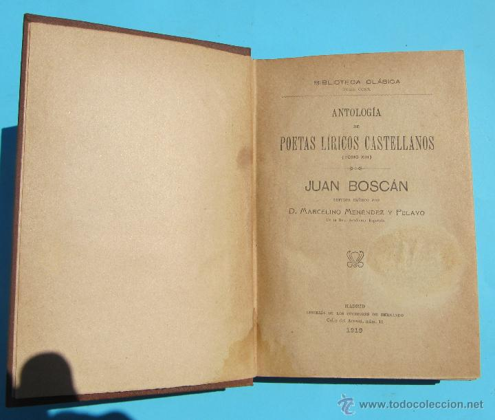 Libros antiguos: ANTOLOGÍA DE PÓETAS LÍRICOS CASTELLANOS TOMO XIII. JUAN BOSCÁN. POR M. MENÉNDEZ PELAYO. MADRID 1919 - Foto 2 - 42758285