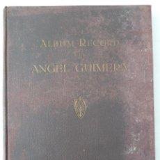 Libros antiguos: ALBUM RECORD A EN ÀNGEL GUIMERÀ - 1934 / ALBUM RECUERDO DEL ESCRITOR ANGEL GUIMERÀ. Lote 43019986