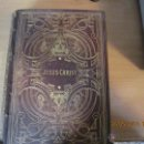 Libros antiguos: JESUS CHRIST DE LUIS VEUILLOT 1875.. Lote 43595418
