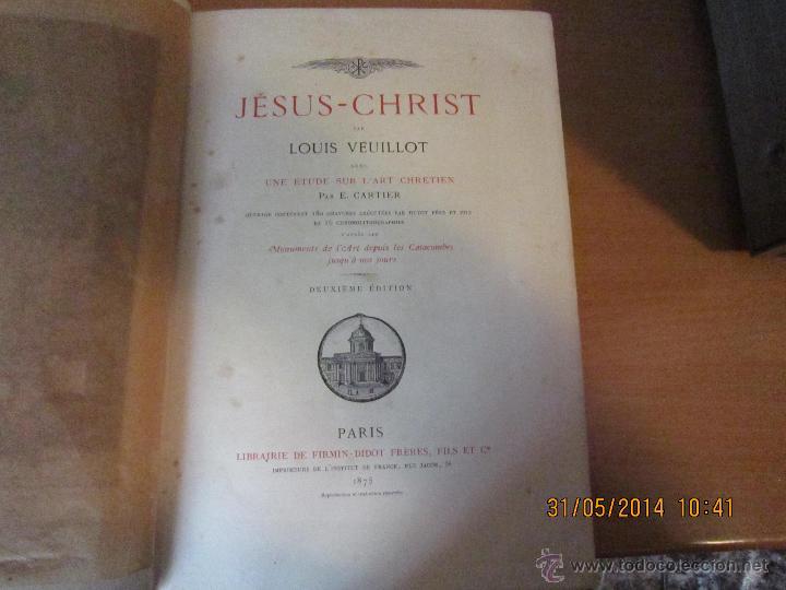 Libros antiguos: JESUS CHRIST DE LUIS VEUILLOT 1875. - Foto 2 - 43595418