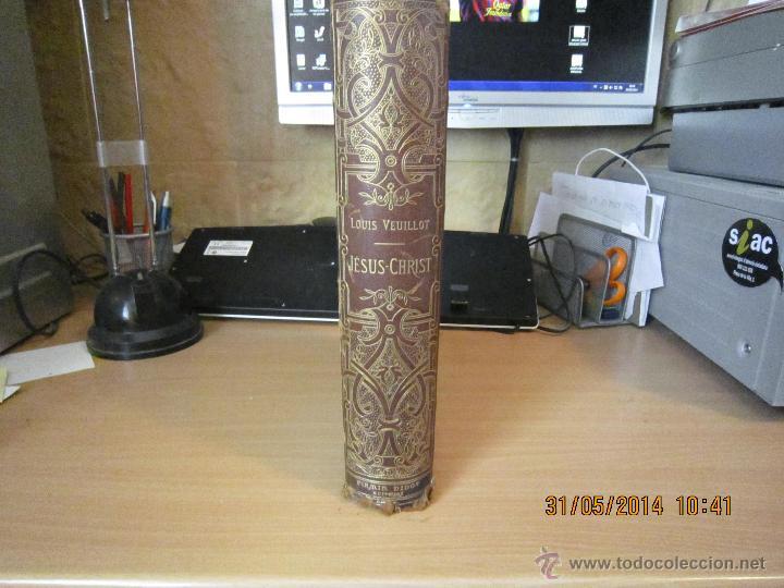 Libros antiguos: JESUS CHRIST DE LUIS VEUILLOT 1875. - Foto 4 - 43595418