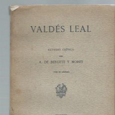 Libros antiguos: VALDÉS LEAL, ESTUDIO CRÍTICO POR BERUETE Y MORET, CON 27 LÁMINAS, MADRID 1911. Lote 44338593