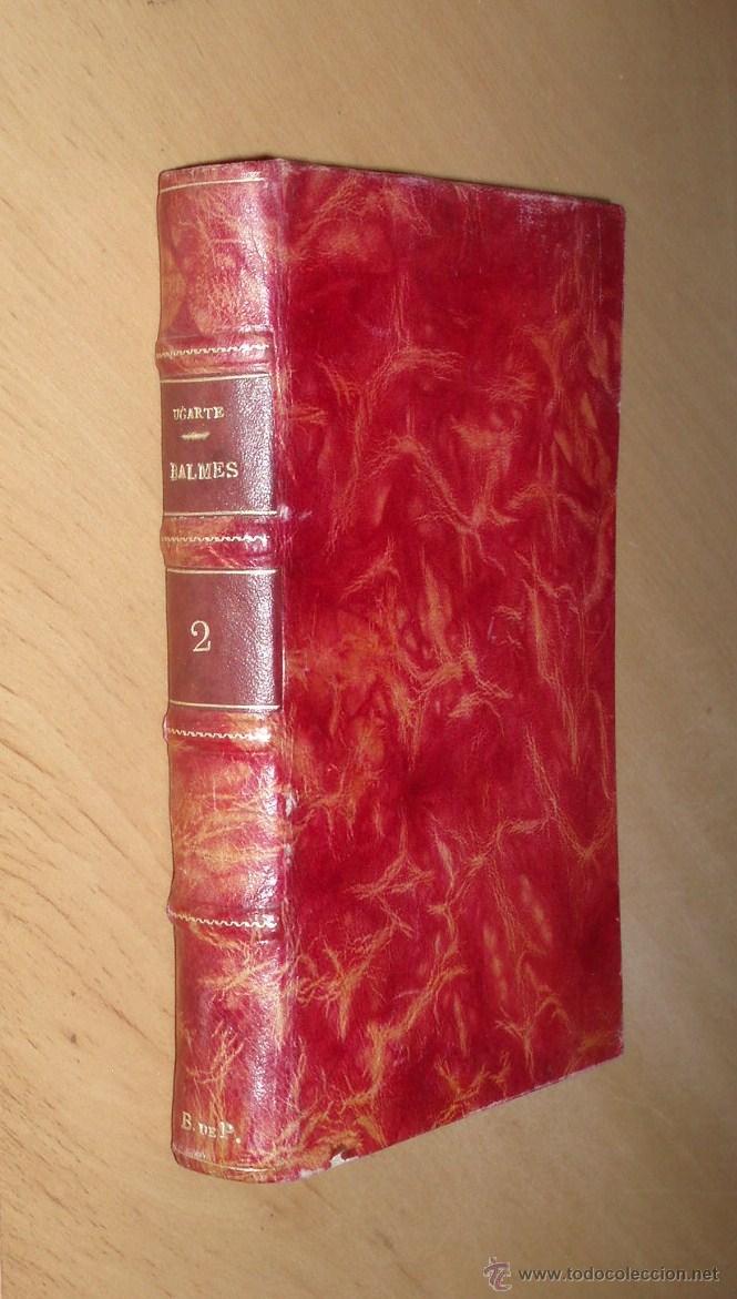 BALMES, GRANDEZAS ESPAÑOLAS 1923 (Libros Antiguos, Raros y Curiosos - Biografías )