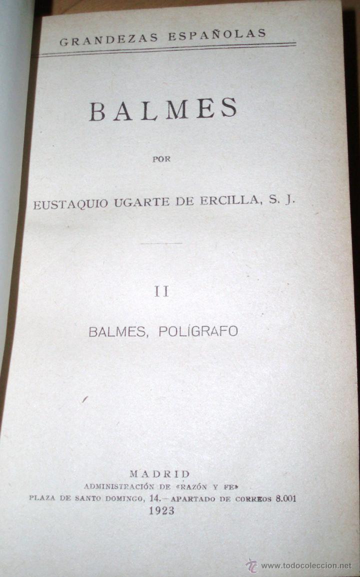 Libros antiguos: BALMES, Grandezas Españolas 1923 - Foto 2 - 44345631