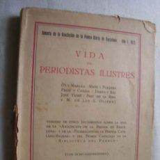 Libros antiguos: VIDA DE PERIODISTAS ILUSTRES. 1923. Lote 44811494