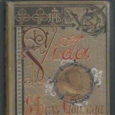 Libros antiguos: VIDA DE SAN LUIS GONZAGA, FEDERICO CERVÓS, BARCELONA, SUBIRANA HERMANOS 1892 . Lote 45191923