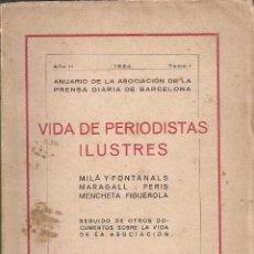 Libros antiguos: VIDA DE PERIODISTAS ILUSTRES: MILA I FONTANALS, MARAGALL, PERIS MENCHETA, FIGUEROLA. BCN:APDB, 1924.. Lote 45308921