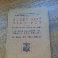 Libros antiguos: EL REY JOSE NAPOLEON (MARQUES DE VILLA URRUTIA). Lote 46059108