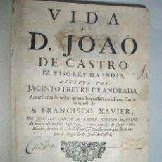 Libros antiguos: ANDRADA,J.F.DE: VIDA DE D.JOAO DE CASTRO.IV VISO-REY DA INDIA.1736. Lote 46494571