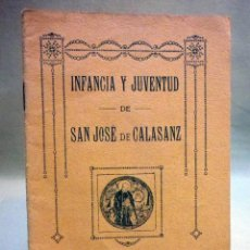 Libros antiguos: LIBRO, INFANCIA Y JUVENTUD DE SAN JOSE DE CALASANZ, ESCUELAS PIAS, CENSURA ECLESIASTICA, BARCELONA. Lote 46506948