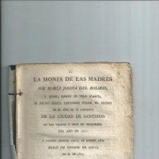 Libros antiguos: VIDA DE SOR MARÍA JOSEFA DEL ROSARIO - CONVENTO DE SANTIAGO CORUÑA GALICIA 1812. Lote 47061893