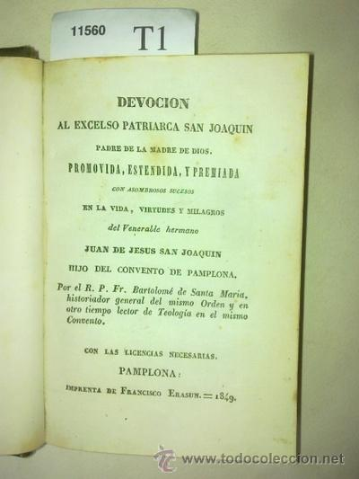 DEVOCION AL EXCELSO PATRIARCA SAN JOAQUIN PADRE DE LA MADRE DE DIOS. PROMOVIDA, ESTENDIDA, Y PREMIAD (Libros Antiguos, Raros y Curiosos - Biografías )