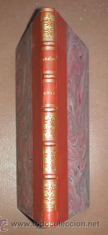 Libros antiguos: ARAUJO SANCHEZ, Zeferino: GOYA. Biblioteca de Jurisprudencia, Filosofía e Historia. (1896) - Foto 2 - 48286708