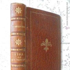 Libros antiguos: VIDA DE SANTA TERESA DE JESUS,POR EL P. J. E.NIEREMBERG.MADRID 1882. Lote 48298968