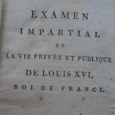 Libros antiguos: EXAMEN IMPARTIAL DE LA VIE [...] LOUIS XVI, ROIS DE FRANCE. HAMBOURG, 1797. Lote 48596316
