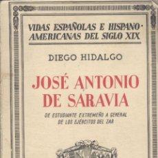Libros antiguos: DIEGO HIDALGO. JOSÉ ANTONIO DE SARAVIA. MADRID, 1936.. Lote 48626371