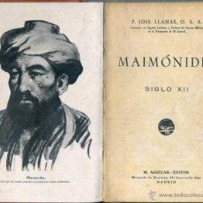 Libros antiguos: JOSÉ LLAMAS : MAIMÓNIDES (M. AGUILAR, C. 1930). Lote 48819112