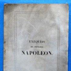 Libros antiguos: EXEQUIAS DEL EMPERADOR NAPOLEÓN. RELACION OFICIAL DE LA TRASLACIÓN DE SUS RESTOS MORTALES, BCN, 1841. Lote 49096672