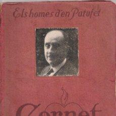 Libros antiguos: GAIETA CORNET. ELS HOMES DEL PATUFET. BCN : DAVID. 18X13CM. 93 P. . Lote 49165864
