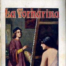 Libros antiguos: CABAÑAS VENTURA : LA FORNARINA (SOPENA) LA GRAN PASIÓN DE RAFAEL SANZIO. Lote 49253462