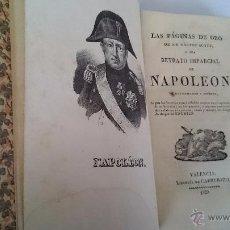Libros antiguos: LAS PÁGINAS DE ORO DE SIR WALTER SCOTT O RETRATO IMPARCIAL DE NAPOLEÓN - VALENCIA 1829. Lote 49488524