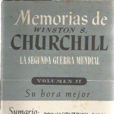 Libros antiguos: MEMORIAS WINSTON S. CHURCHILL ( JOSÉ JANÉS ). Lote 49492321
