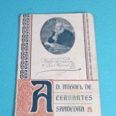 Libros antiguos: D. MIGUEL DE CERVANTES SAAVEDRA. SDAD DE PATRONOS TIPÓGRAFOS Y ENCUADERNADORES DE VALENCIA. III CENT. Lote 49732566