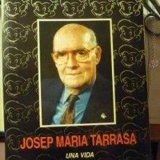 Libros antiguos: LIBRO VIDA DEL LOCUTOR RADIO TARRAGONA JOSE Mª TARRASA-CREADOR DE MAGINET PELACANYES. Lote 145183028