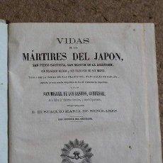 Livros antigos: VIDAS DE LOS MÁRTIRES DEL JAPÓN, SAN PEDRO BAUTISTA, SAN MARTÍN DE LA ASCENSIÓN, SAN FRANCISCO BLANC. Lote 50023257