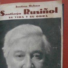 Libros antiguos: SANTIAGO RUSIÑOL. SU VIDA Y SU OBRA. JUSTINO OCHOA. Lote 50109902