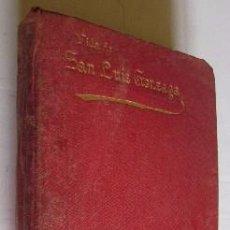 Libros antiguos: VIDA DE SAN LUIS GONZAGA - RELIGIOSO DE LA COMPAÑIA DE JESUS . Lote 50119492