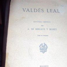 Libros antiguos: VALDES LEAL ESTUDIO CRITICO 1911. Lote 50163673