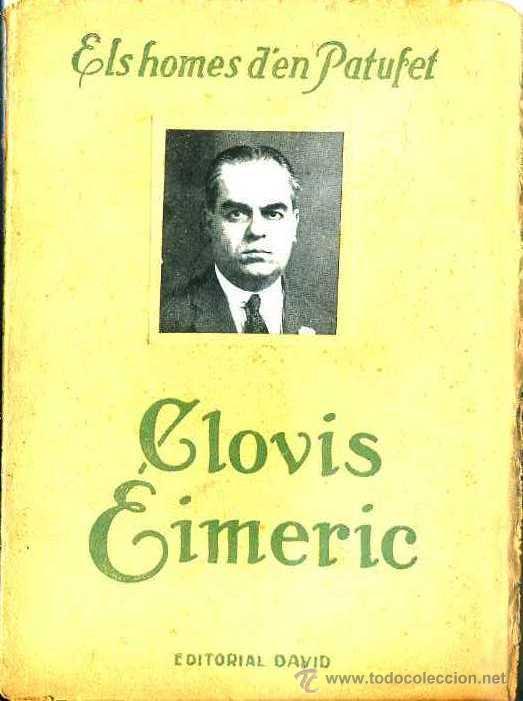 ELS HOMES D'EN PATUFET : CLOVIS EIMERIC (DAVID, C. 1930) (Libros Antiguos, Raros y Curiosos - Biografías )