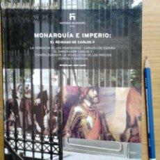 Libros antiguos: LIBRO MONARQUIA E IMPERIO. EL REINADO DE CARLOS V. HISTORIA DE ESPAÑA, DE JOHN LYNCH EDITADO POR EL . Lote 50472575