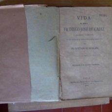 Libros antiguos: FRAY DIEGO DE CÁDIZ.. Lote 50831651