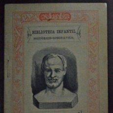 Libros antiguos: BIBLIOTECA INFANTIL HISTÓRICO-BIOGRÁFICA. LINNEO, BUFFON, LAVOISIER, NENNER, HUMBOLDT, LIVINGSTONE.. Lote 50835904