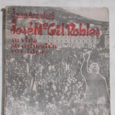 Libros antiguos: JOSE MARIA GIL ROBLES 1935. Lote 50852807